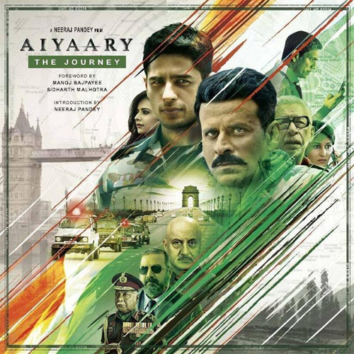 About Aiyaary Movie Details