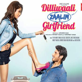 About Dilliwali Zaalim Girlfriend Movie Details